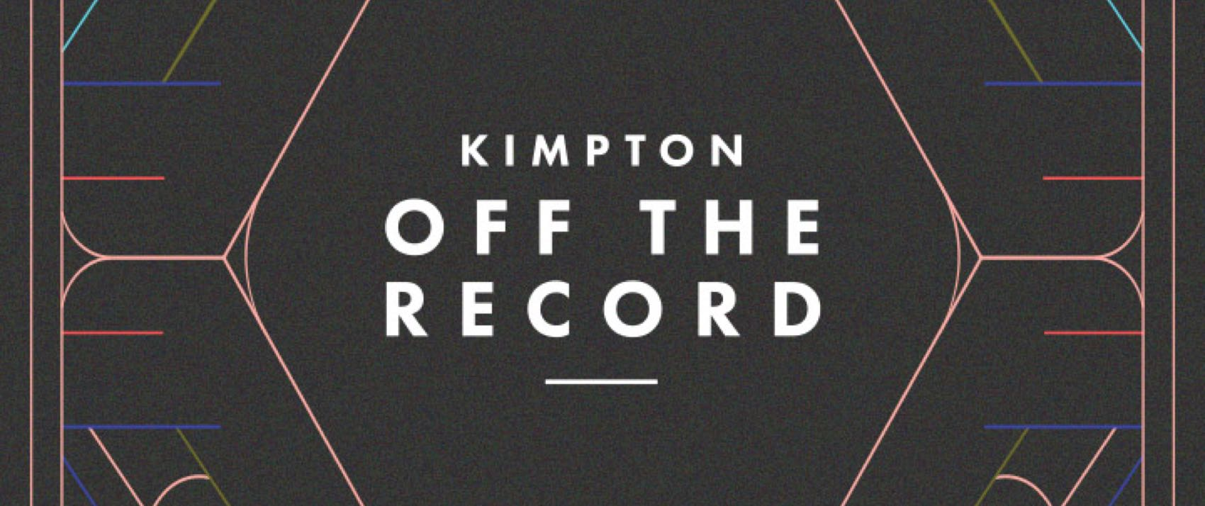 Kimpton Off The Record Logo, white text with a black background